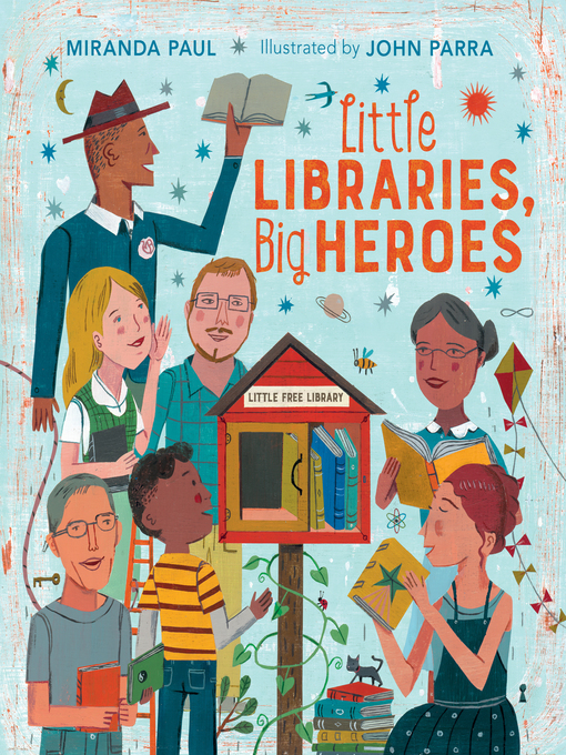 Title details for Little Libraries, Big Heroes by Miranda Paul - Available
