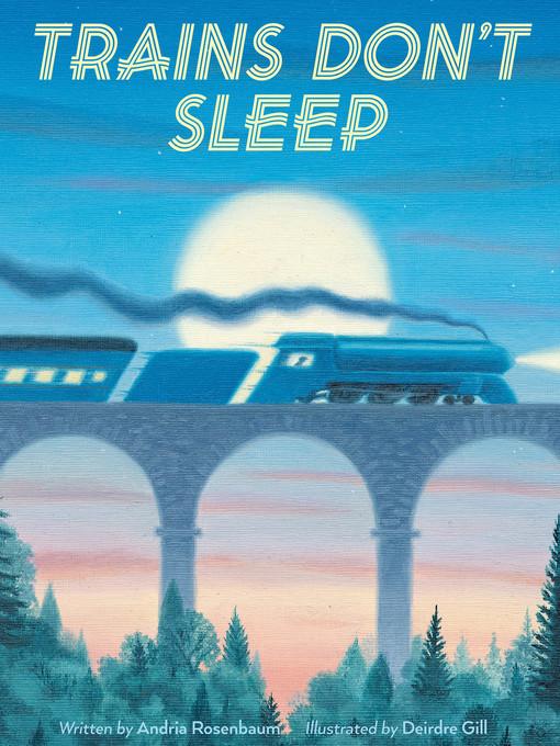 Trains Don't Sleep