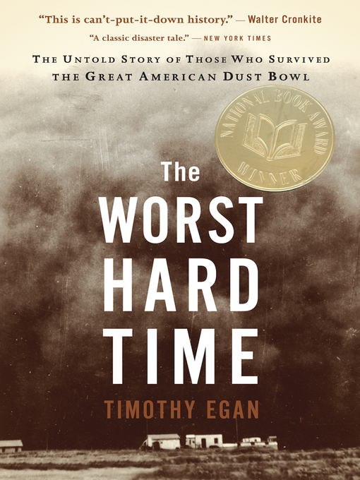 Title details for The Worst Hard Time by Timothy  Egan - Wait list