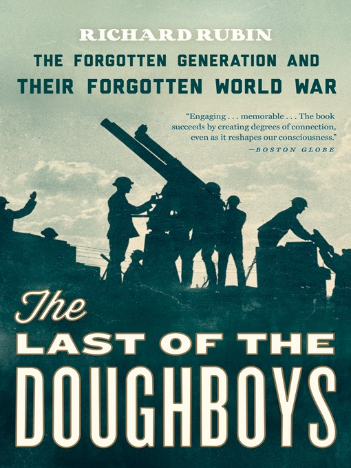 Title details for The Last of the Doughboys by RICHARD RUBIN - Available