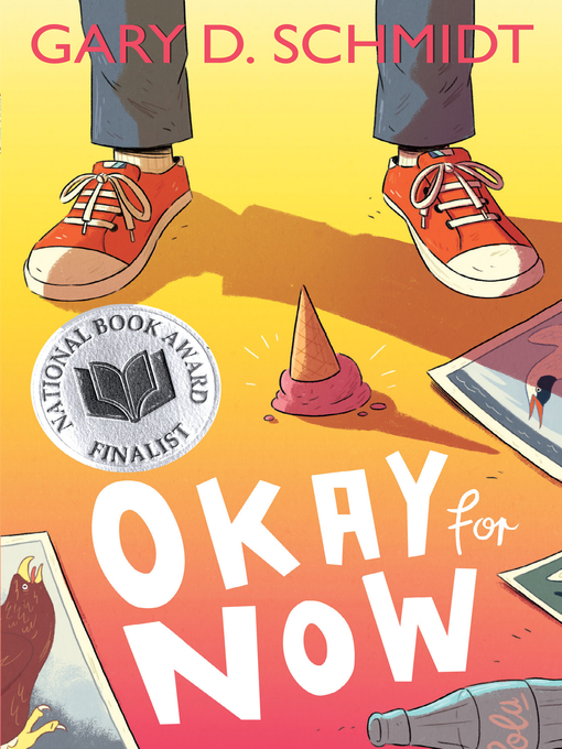 Title details for Okay for Now by Gary D. Schmidt - Available