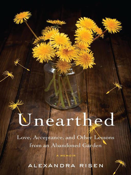 Title details for Unearthed by Alexandra Risen - Available