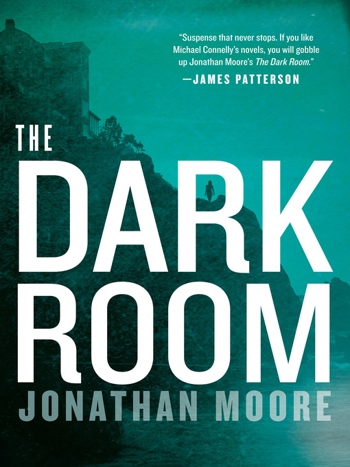 Title details for The Dark Room by Jonathan Moore - Wait list