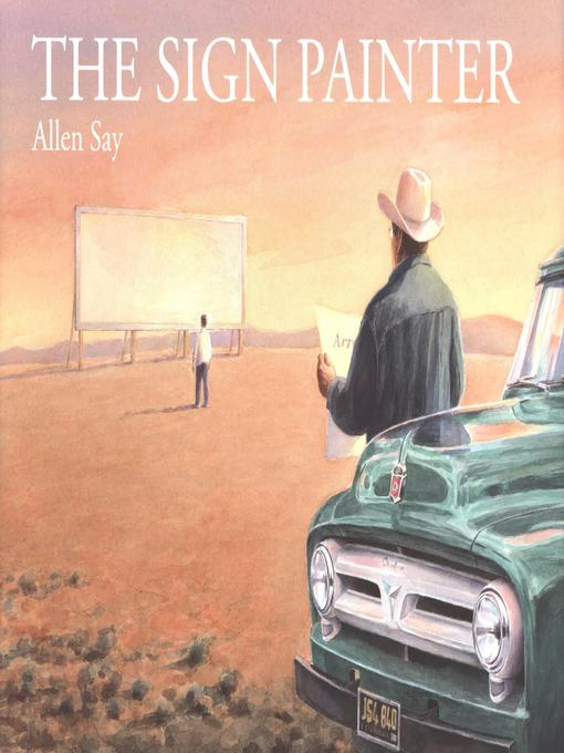Title details for The Sign Painter by Allen Say - Available