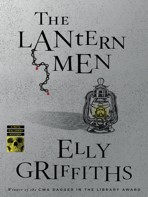 Title details for The Lantern Men by Elly Griffiths - Available