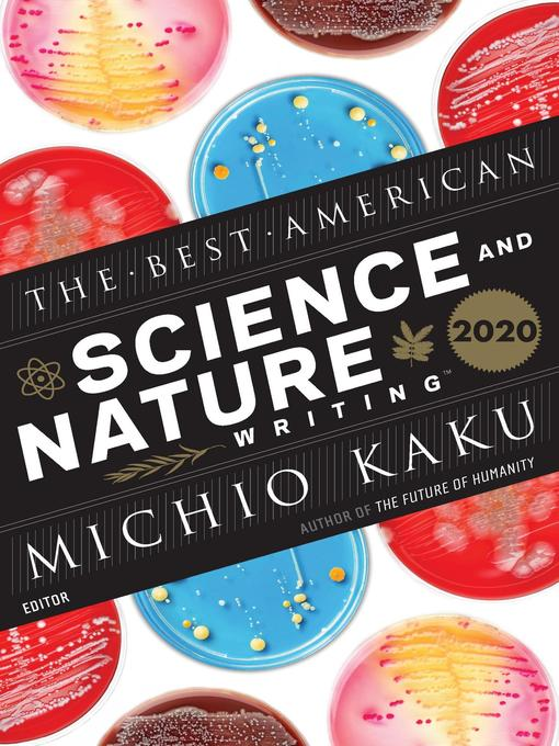 Title details for The Best American Science and Nature Writing 2020 by Michio Kaku - Available