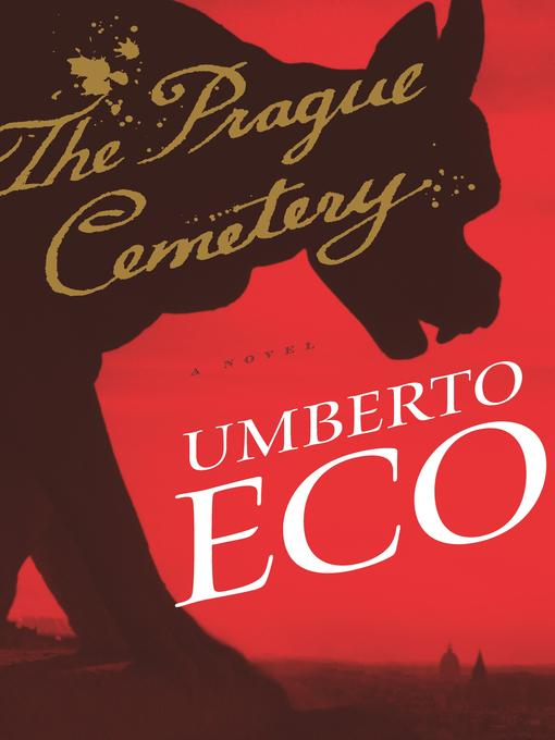 Title details for The Prague Cemetery by Umberto Eco - Available