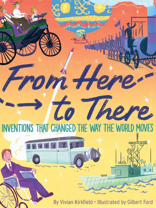 Title details for From Here to There by Vivian Kirkfield - Available