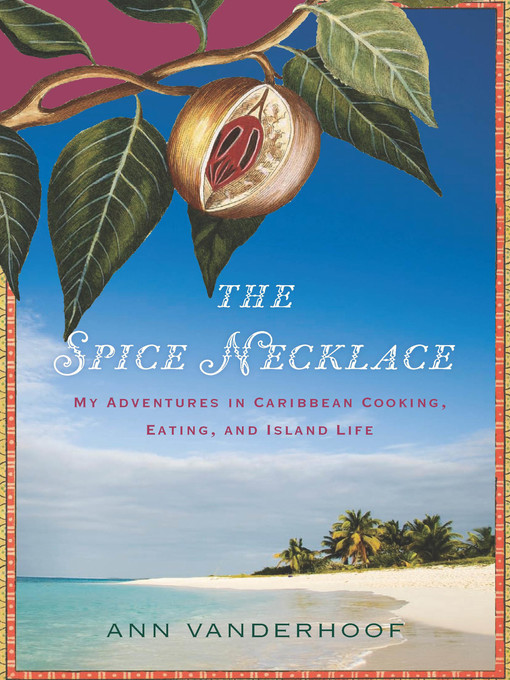 Title details for The Spice Necklace by Ann Vanderhoof - Wait list