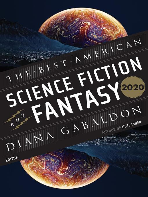 Title details for The Best American Science Fiction and Fantasy 2020 by John Joseph Adams - Available