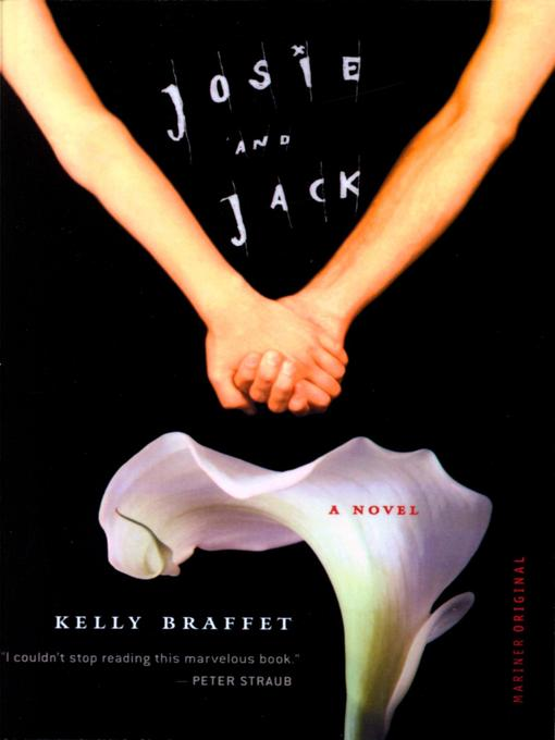 Title details for Josie and Jack by KELLY BRAFFET - Available