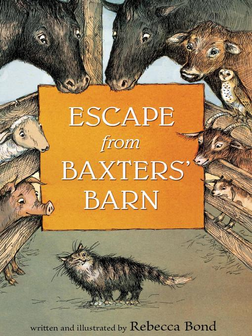 Title details for Escape from Baxters' Barn by Rebecca Bond - Available