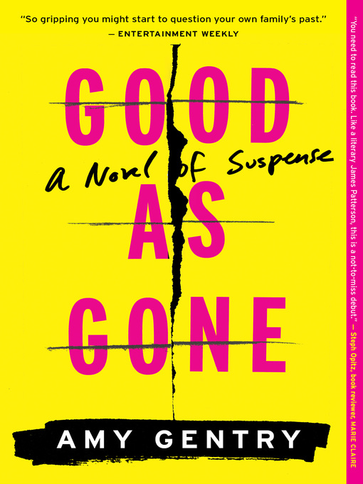 Title details for Good as Gone by Amy Gentry - Wait list