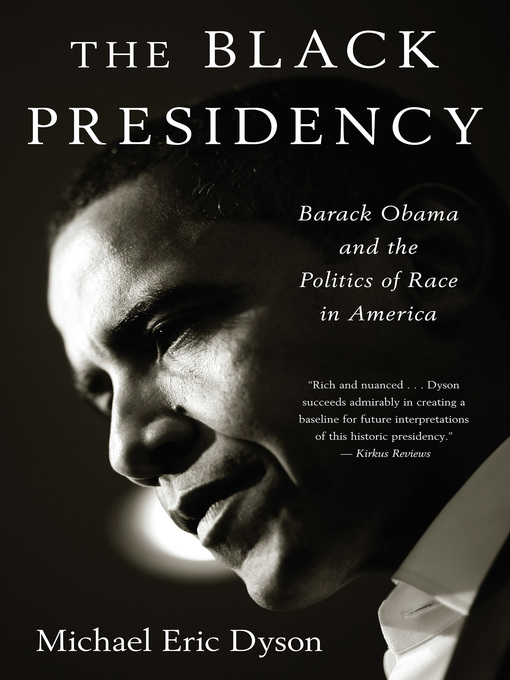 Title details for The Black Presidency by Michael Eric Dyson - Wait list