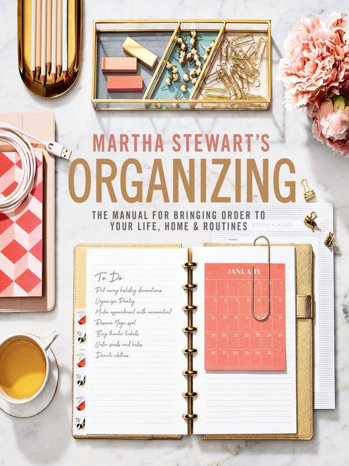 Title details for Martha Stewart's Organizing by Martha Stewart - Wait list
