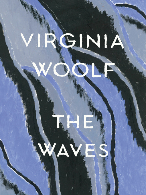 Title details for The Waves by Virginia Woolf - Wait list