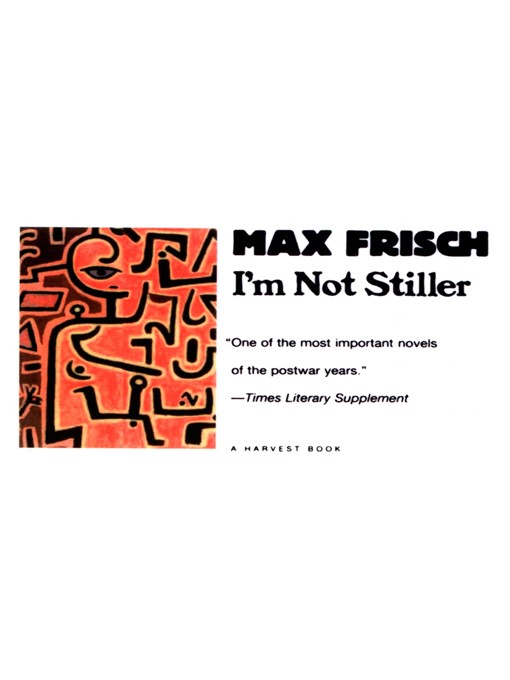 Title details for I'm Not Stiller by Max Frisch - Available