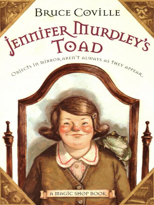 Title details for Jennifer Murdley's Toad by Bruce Coville - Wait list