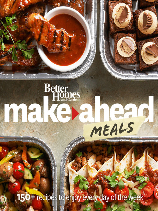 Title details for Better Homes and Gardens Make-Ahead Meals by Better Homes and Gardens - Available