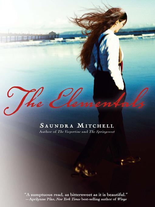 Title details for The Elementals by Saundra Mitchell - Available