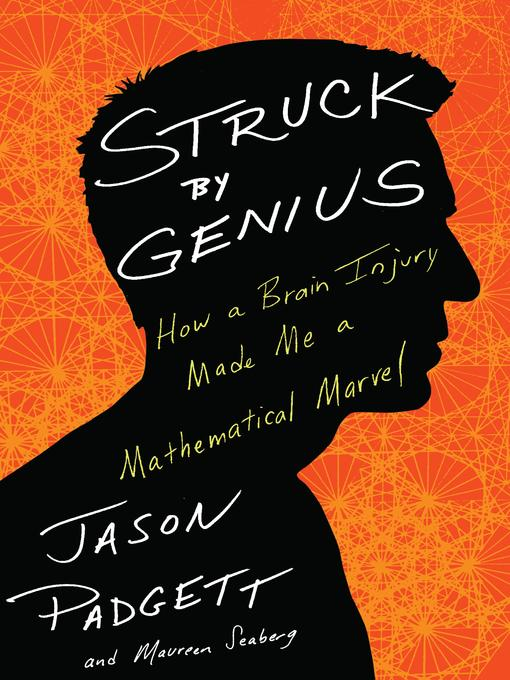 Title details for Struck by Genius by Jason Padgett - Wait list