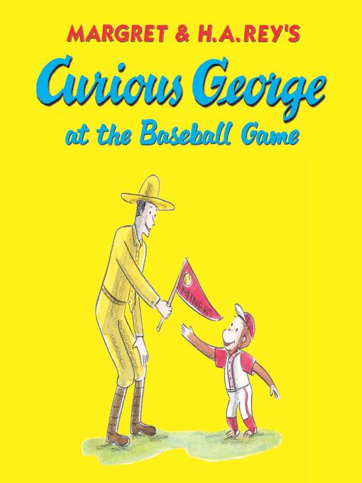 Cover image for Curious George at the Baseball Game