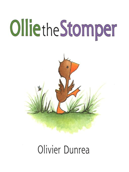 Title details for Ollie the Stomper by Olivier Dunrea - Available