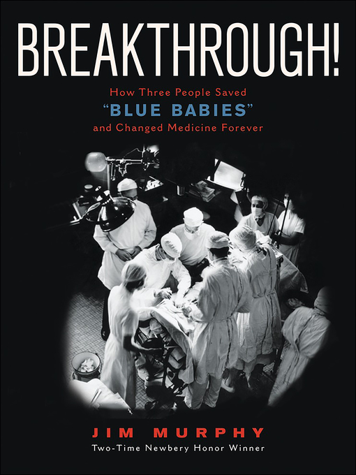 Title details for Breakthrough! by Jim Murphy - Available