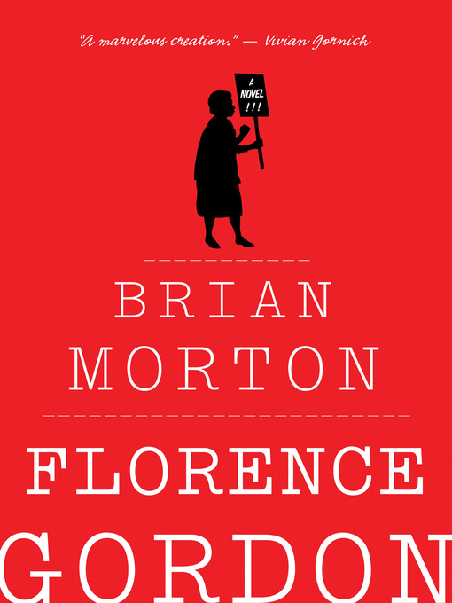 Title details for Florence Gordon by Brian Morton - Wait list