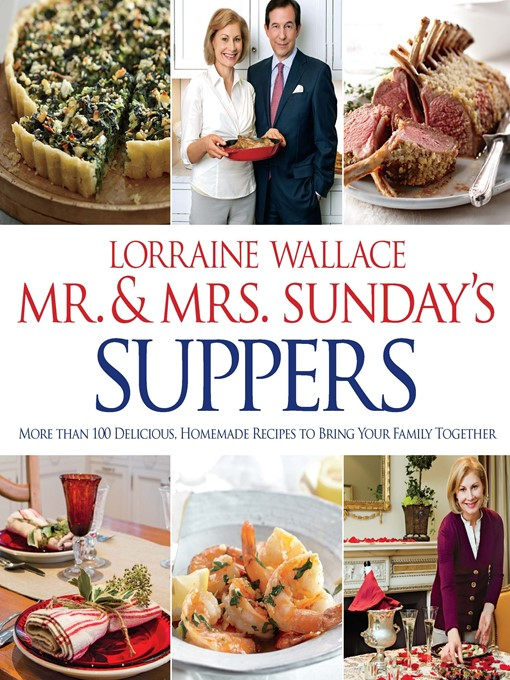 Title details for Mr. and Mrs. Sunday's Suppers by Lorraine Wallace - Available