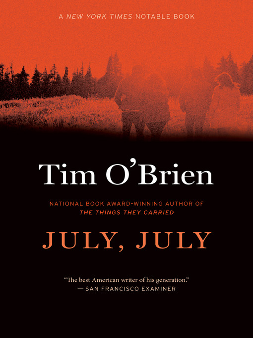 Title details for July, July by Tim O'Brien - Wait list