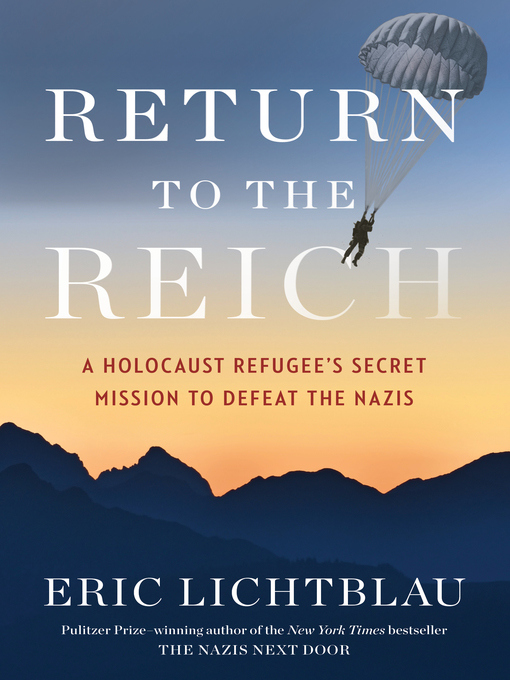 Title details for Return to the Reich by Eric Lichtblau - Wait list