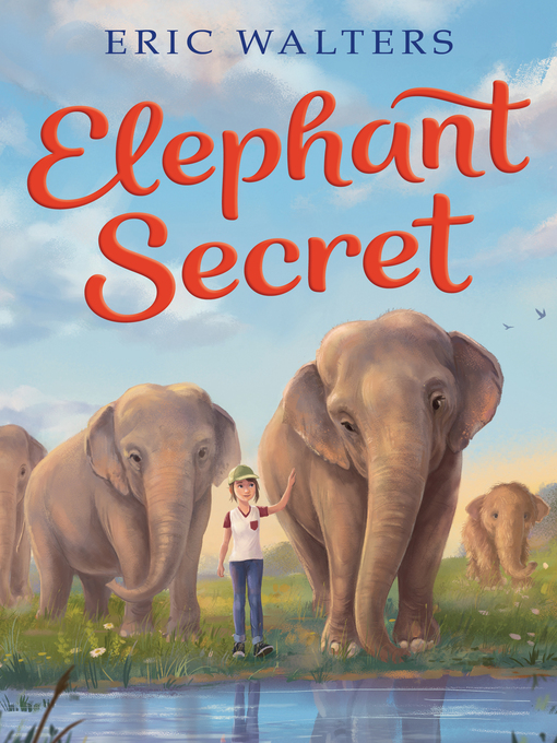 Title details for Elephant Secret by Eric Walters - Available