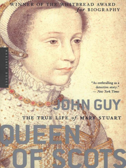 Title details for Queen of Scots by John Guy - Wait list