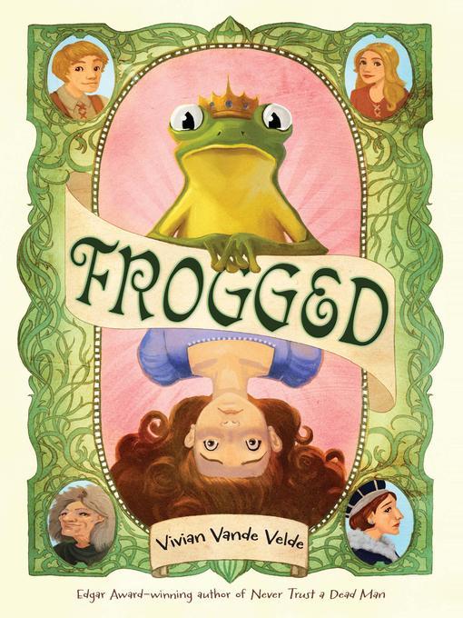 Title details for Frogged by Vivian Vande Velde - Wait list