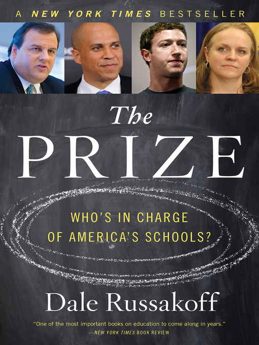 Title details for The Prize by Dale Russakoff - Available