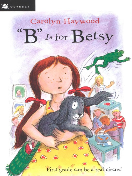 """Title details for """"B"""" Is for Betsy by Carolyn Haywood - Wait list"""