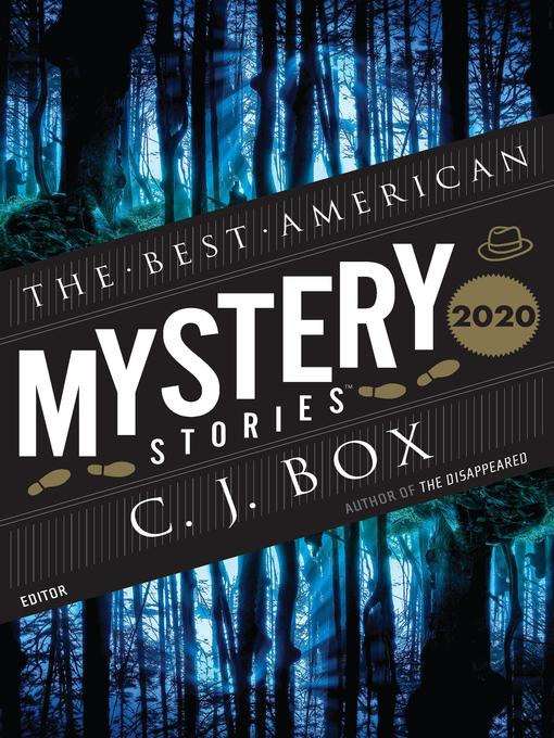 Title details for The Best American Mystery Stories 2020 by C. J. Box - Wait list
