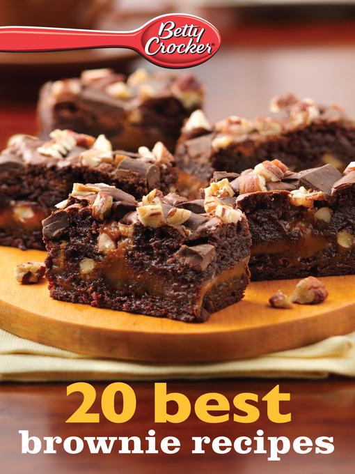 Title details for Betty Crocker 20 Best Brownie Recipes by Betty Crocker - Available