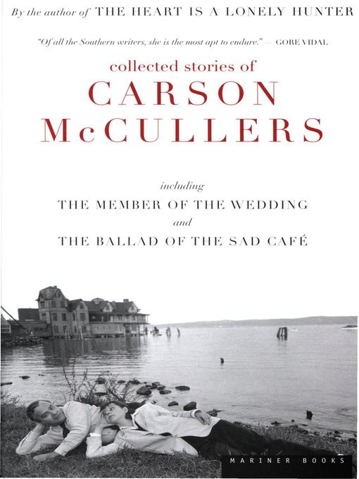 Title details for Collected Stories of Carson McCullers by Carson McCullers - Available