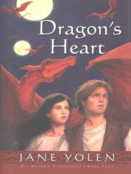 Title details for Dragon's Heart by Jane Yolen - Available