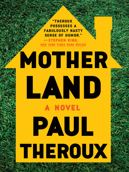 Title details for Mother Land by Paul Theroux - Available