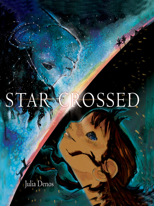 Title details for Starcrossed by Julia Denos - Available