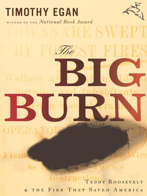 Title details for The Big Burn by Timothy  Egan - Available