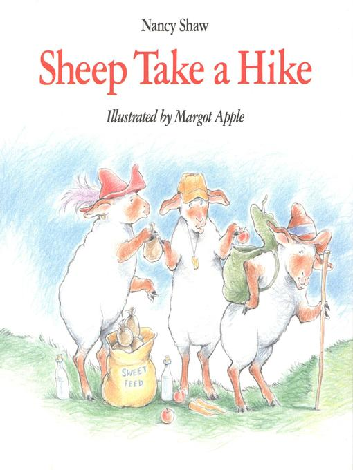 Title details for Sheep Take a Hike by Nancy E. Shaw - Available