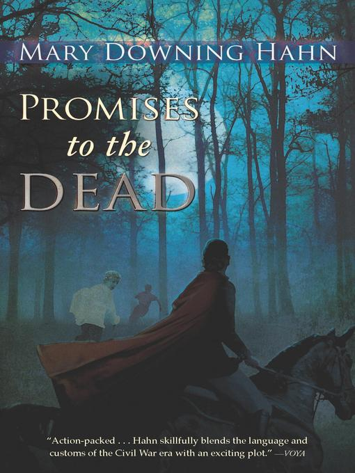 Title details for Promises to the Dead by Mary Downing Hahn - Wait list