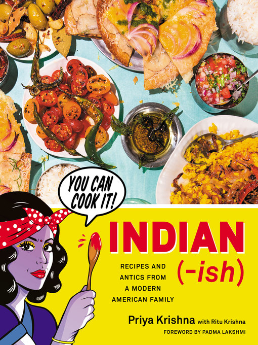 Title details for Indian-ish by Priya Krishna - Wait list