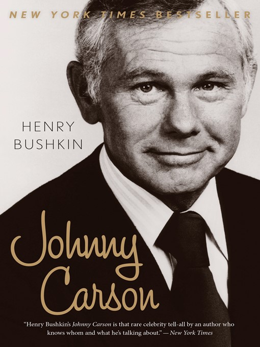 Title details for Johnny Carson by Henry Bushkin - Available
