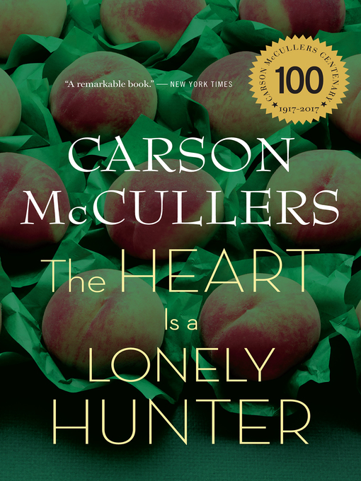 Title details for The Heart Is a Lonely Hunter by Carson McCullers - Available
