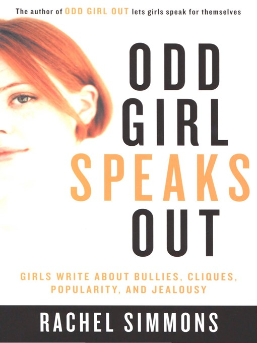 Title details for Odd Girl Speaks Out by Rachel Simmons - Available